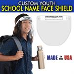 Custom FDA Face Shields - School Name