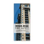 High Rise Fire Safety